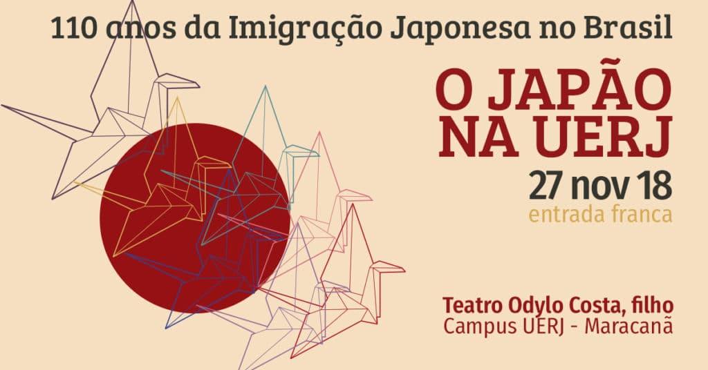 O Japão na UERJ 110 anos da imigração Japonesa no Brasil