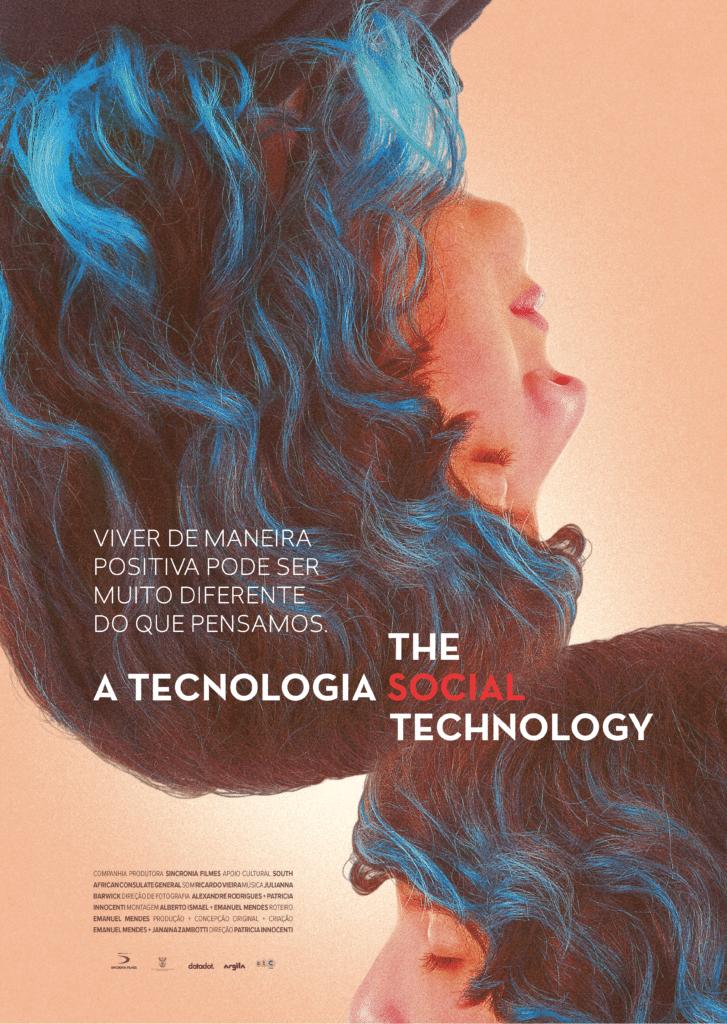 Estreia do longa 'A Tecnologia Social'