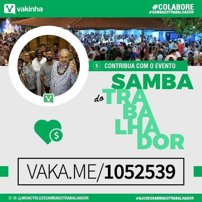 Moacyr Luz e Samba do Trabalhador lançam campanha de arrecadação