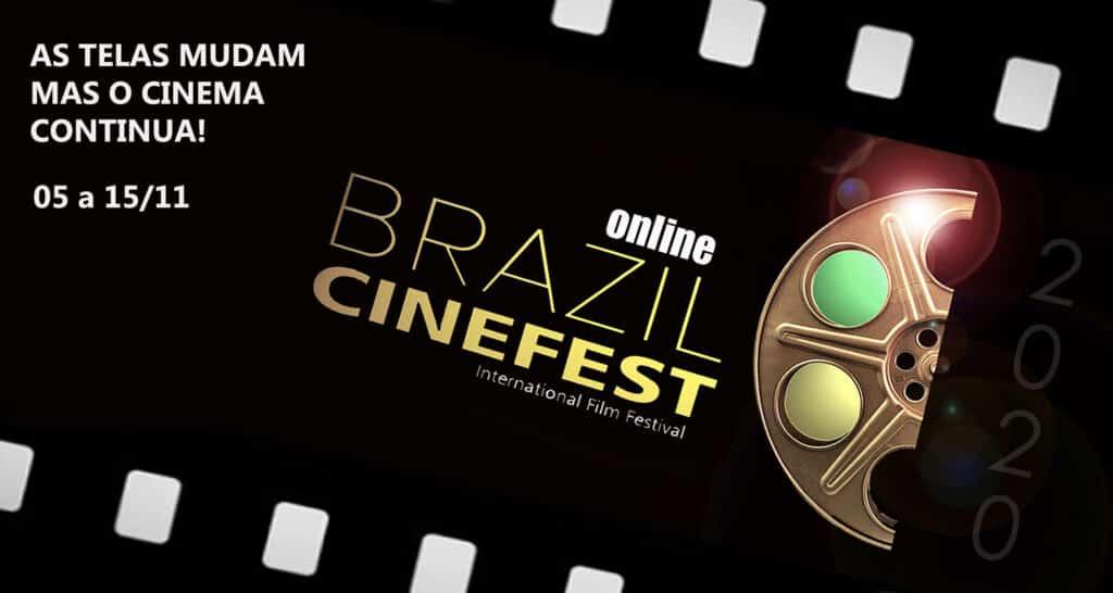 BRAZIL CINEFEST 2020 – EDIÇÃO ESPECIAL EXIBE CURTAS ONLINE ATÉ 15 DE NOVEMBRO