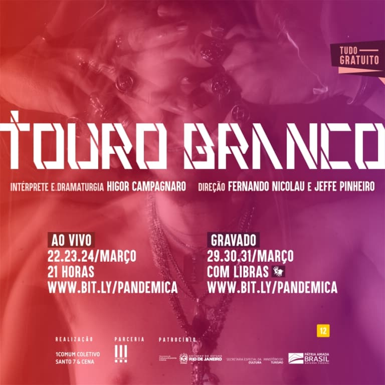 TOURO BRANCO, espetáculo online do 1COMUM Coletivo