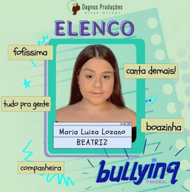 Maria Luiza Lozano será Beatriz em Bullying, O Musical