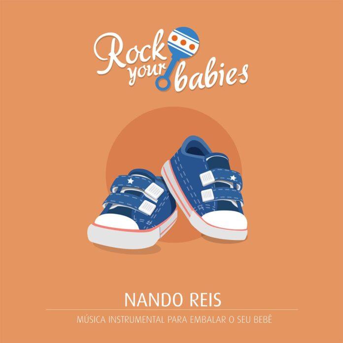 Rock Your Babies apresenta NANDO REIS