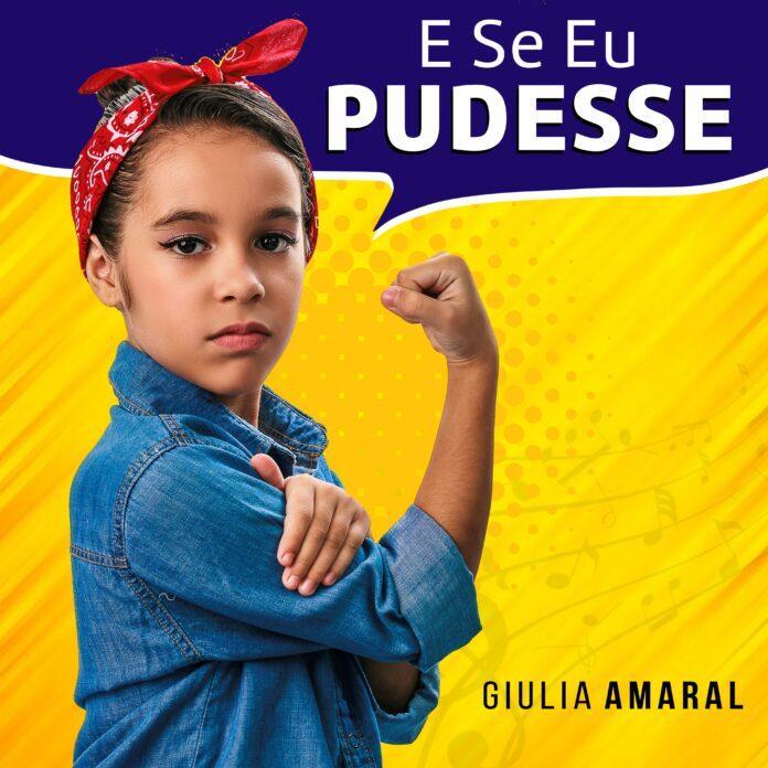GIULIA AMARAL LANÇA SINGLE E SE EU PUDESSE